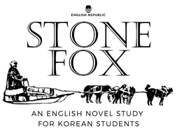 Stone Fox, an English Novel Study for Korean Students by
