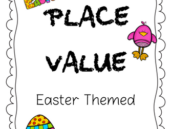 Place Value with Cute Easter Theme