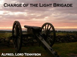 Charge of the Light Brigade Alfred, Lord Tennyson