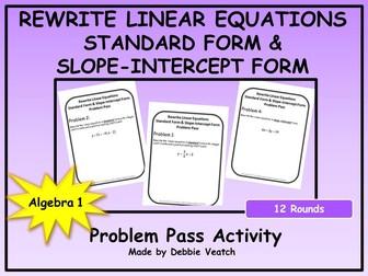 Rewrite Linear Equations Into Standard Form & Slope-Intercept Form Problem Pass Activity