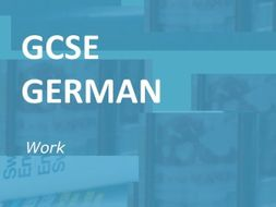 GCSE German: Work