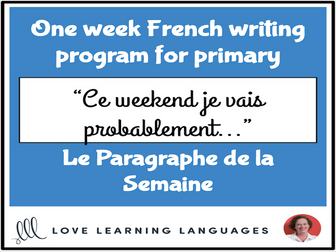 Le paragraphe de la semaine #2 - French primary writing program