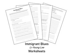 Immigrant Blues - Li-Young Lee - Worksheets for comprehension and analysis