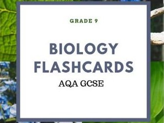 AQA BIOLOGY B1-B5 GCSE FLASHCARDS