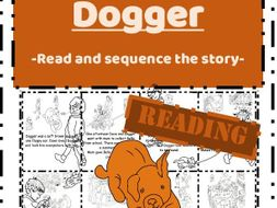 Dogger by Shirley Hughes Reading task - Read & Sequence cut and paste