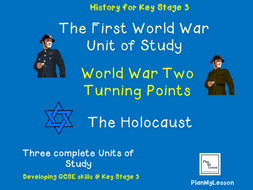 World War One, World War Two & The Holocaust