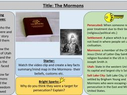 4. The Mormons - OCR GCE J411 9-1 The Making of America 1789 – 1900 Section 2: The West 1839 - 1860