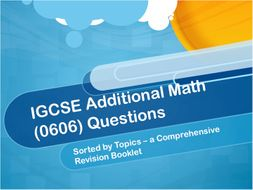 IGCSE Additional Maths Questions Sorted by Topics