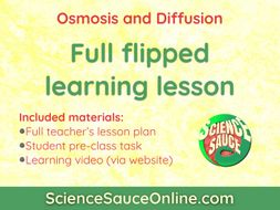 FLIPPED LEARNING: Osmosis and Diffusion