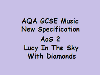 Lucy In The Sky With Diamonds Analysis AQA GCSE Music New Specification