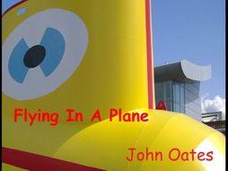 Flying In A Plane - Song (MP3 & Score) John Oates