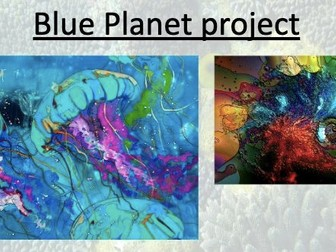GCSE Art Scheme of Work - The Blue Planet