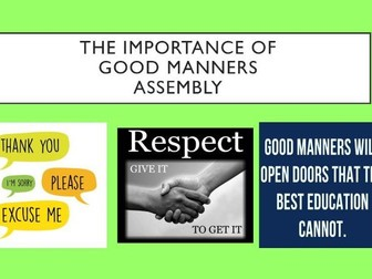 Good Manners Assembly