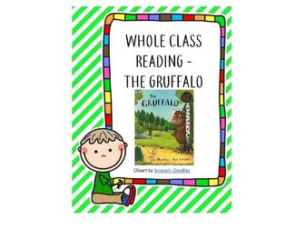 Whole Class Reading-The Gruffalo
