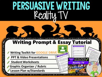Persuasive Writing Lesson / Prompt – Digital Resource – Reality TV – Middle School