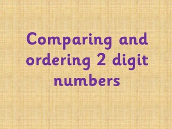 Comparing and ordering 2 digit numbers