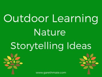 Outdoor Learning - Nature Storytelling
