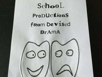 School Drama from Devised Drama