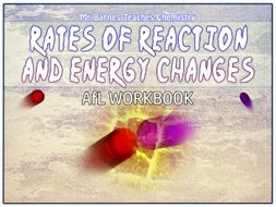 GCSE Chemistry 1-9: Rates of Reaction and Energy Changes AfL Book
