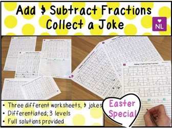 Easter Maths: Adding Fractions Collect a Joke THREE Worksheets