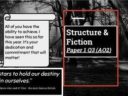 Structure & Fiction - AQA GCSE Language - Paper 1 Q3 (AO2)