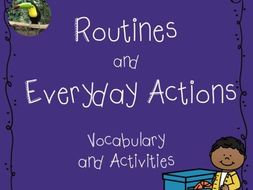 Routines & Everyday Actions - ESL Unit
