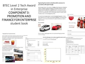BTEC Level 2 Tech Award in Enterprise COMPONENT 3: PROMOTION AND FINANCE FOR ENTERPRISE student book