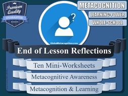 Metacognition Mini-Reflection-Worksheets (x10 Types) [Metacognitive Tool 18/20]