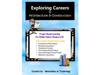 Exploring Careers:  Architecture & Construction Career Cluster