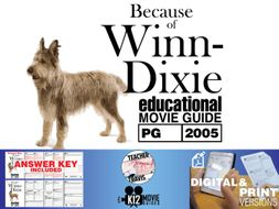 Because of Winn-Dixie Movie Guide   Questions   Worksheet (PG - 2005)