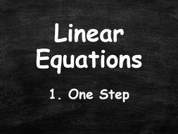 ALGEBRA. Linear Equations. 1. One Step