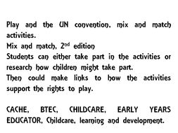 Play and the UN Convention; CACHE/ BTEC/ CHILDCARE