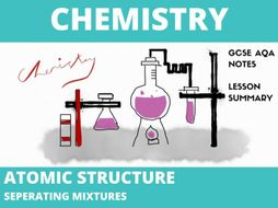 Chemistry Atomic Structure Notes GCSE ( Separating Mixtures)