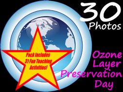 Ozone Layer Preservation Day - PowerPoint + 31 Teaching Ideas For Using This Resource
