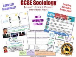 Interactionist Views - The Sociology of Crime & Deviance L17/20 [ WJEC EDUQAS GCSE Sociology]