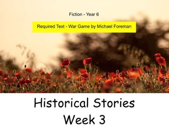 Year 6 - Historical Stories. This presentation contains the final 5  lessons in this unit.