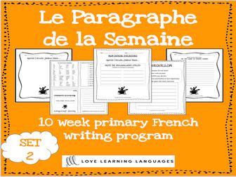 Le paragraphe de la semaine - Set 2 - 10 week French primary writing program