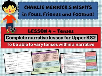 Diary Writing 4 - Varying the use of Tense - CHARLIE MERRICK'S FOOTBALL MISFITS - COMPLETE LESSON