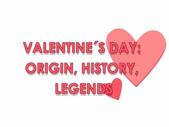 VALENTINE´S DAY: ORIGIN, HISTORY, LEGENDS