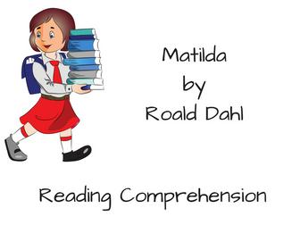 Matilda Reading Comprehension
