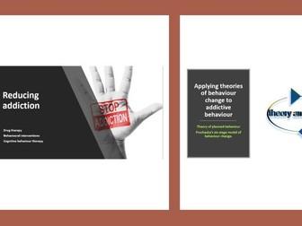AQA-Addiction Reducing Addiction &Application of theories of behaviour change to addictive behaviour