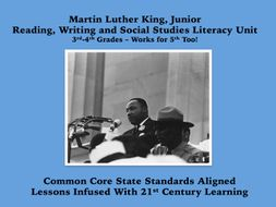Martin Luther King, Jr. Unit for Grades 3-4 and Even 5: CCSS With Readers' Theater