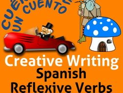 Spanish Creative Writing for Reflexive Verbs.  Verbos Reflexivos en español