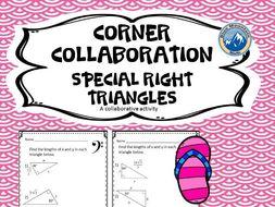 Corner Collaboration--Special Right Triangles