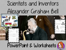 Scientists and Inventors   -  Alexander Graham Bell PowerPoint and Worksheets STEAM Lesson