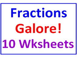 Fractions Galore! (10 Worksheets on Beginning Aspects)