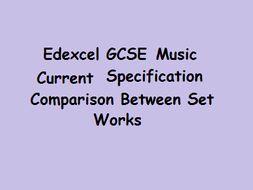 Edexcel GCSE Music Current Specification Comparison of Set Works Tasks