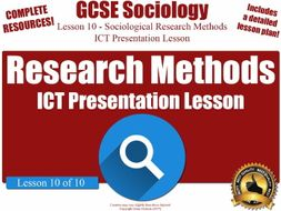 Sociological Research Methods - ICT Suite Presentation - Unit Overview  (GCSE Sociology L10/10)