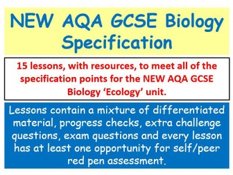 NEW AQA GCSE Biology - 'Ecology' lessons