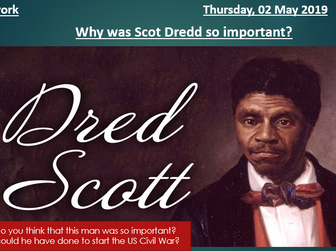 Why was Dred Scott Important?